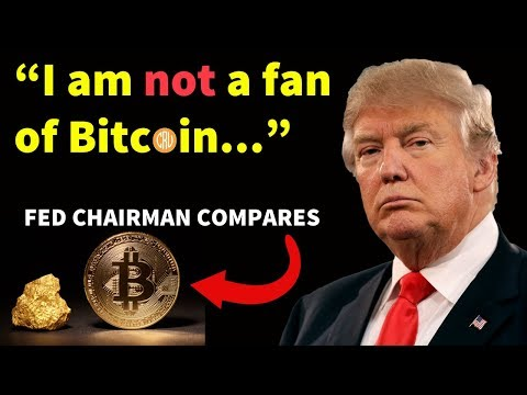Donald Trump NOT a Fan of Bitcoin – Fed Chairman Compares Bitcoin to Gold