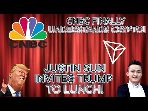 TRON'S JUSTIN SUN INVITES TRUMP TO THE LUNCH! CNBC FINALLY UNDERSTANDS CRYPTO!