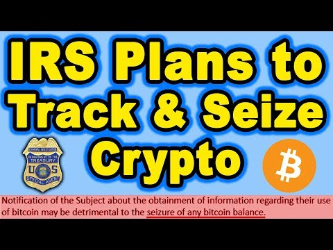 IRS Plans to Track & Seize Crypto