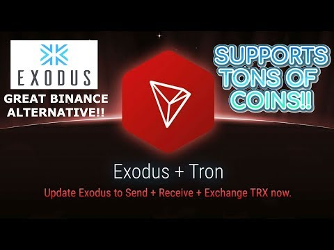 TRON TRX ADDED TO MOBILE EXODUS WALLET! GREAT BINANCE ALTERNATIVE!!