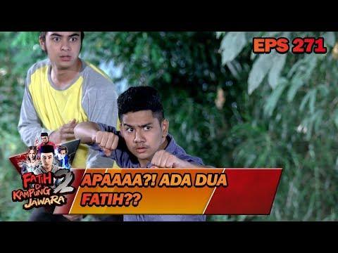 APAAA FATIH ADA DUA??! –  Fatih di Kampung Jawara 2 Eps 271