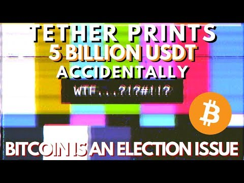 5 BILLION USDT Printed on Tron! BTC Bull Run is More Than Hype, Bitcoin Election?