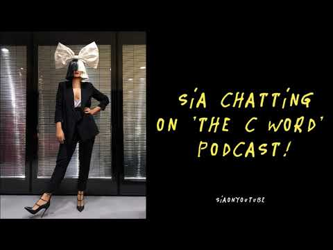 Sia chatting on 'The C Word' podcast with Lena Dunham