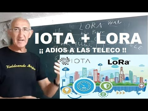 IOTA + LORA + IA (nuevo paradigma)