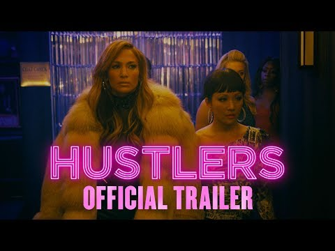 Hustlers | Official Trailer [HD] | In Theaters September 2019