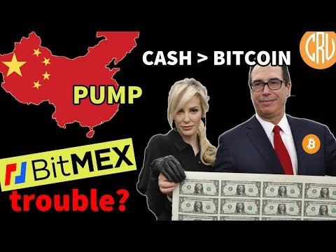 Mnuchin's Delusional View About Cash and Bitcoin – China Cause of Cryptocurrency Pump?