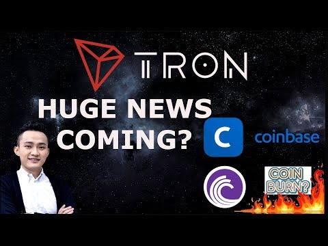 TRON'S JUSTIN SUN ANNOUNCES THERE WILL BE HUGE NEWS! COINBASE, COIN BURN, PARTNERSHIP?