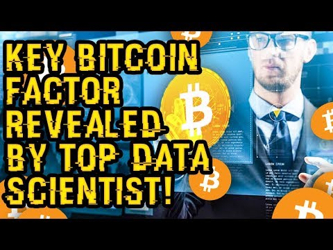 KEY BITCOIN FACTOR Just Revealed By TOP DATA SCIENTIST Proves New ALL TIME HIGHS – Mark This DATE