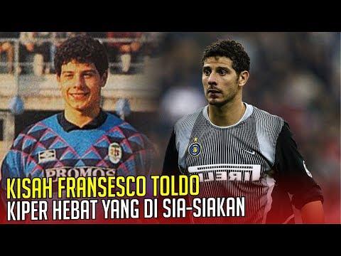 KISAH FRANSESCO TOLDO : Kiper Hebat yang Di Sia-Siakan Ac Milan.