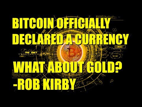 Bitcoin Officially Declared a Currency: What's Next for GOLD? | Rob Kirby