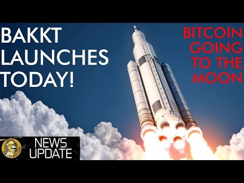 BAKKT Launching Today! Bitcoin Price to the Moon!