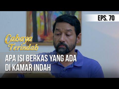 CAHAYA TERINDAH – Apa isi Berkas Yang Ada Di Kamar Indah [25 Juli 2019]