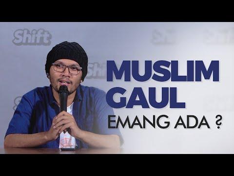 Muslim Gaul, Emang Ada?