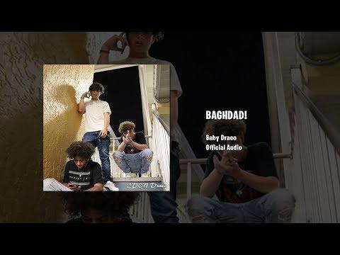 Baby Draco – BAGHDAD!