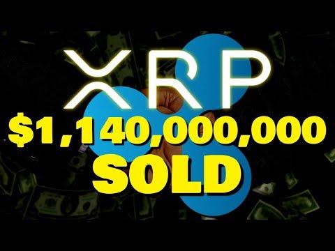 Ripple XRP | xRapid Adoption $1,140,000,000 XRP SOLD