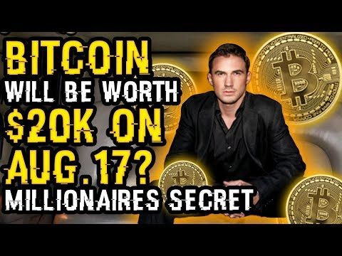 IN AMAZING TIP, MILLIONAIRE Says WITH NO DOUBT That BITCOIN To $20K ON AUG. 15th – HIS CRAZY SECRET!