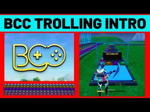 BCC Trolling Intro | Fortnite Music Blocks!!