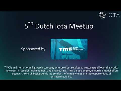 5th IOTA Blockchain Meet up at Lisk Utrecht 2019
