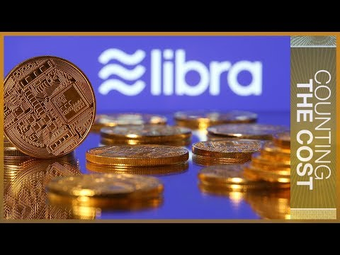 Facebook's Libra cryptocurrency: A threat to national economies? | Counting the Cost