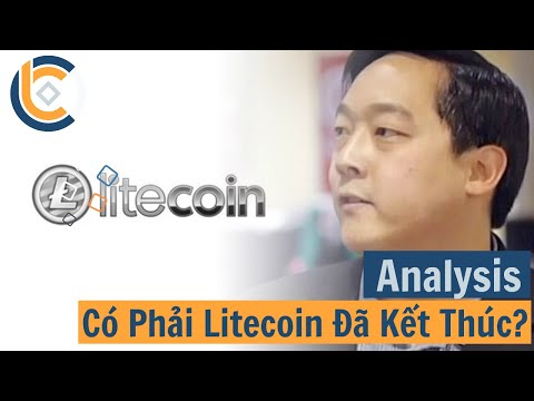 #409 – Có Phải Litecoin Đã Kết Thúc? | Cryptocurrency | Tiền Kỹ Thuật Số | Tài Chính