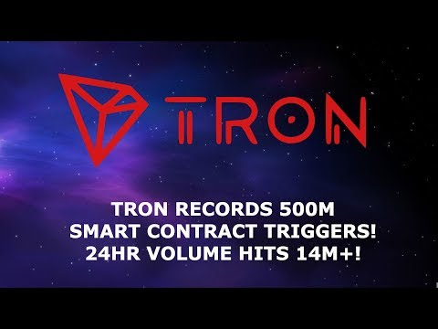 TRON TRX RECORDS 500M SMART CONTRACT TRIGGERS! 24HR VOLUME HITS 14M+!