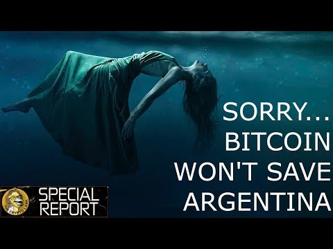 Bitcoin Can't Save Argentina…..Sorry