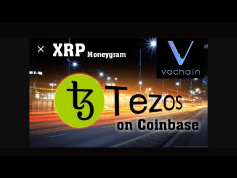 This is What MoneyGram is Using XRP For. XTZ on Coinbase. Vechain Global Adoption News