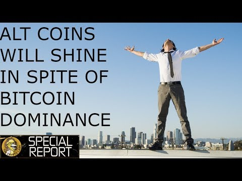 Crypto Alt Coins Will Boom – In Spite of Bitcoin Dominance – Here Is Why!