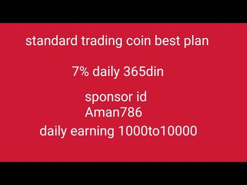 standard trading coin best plan in Hindi  daily 7%roi  365 din