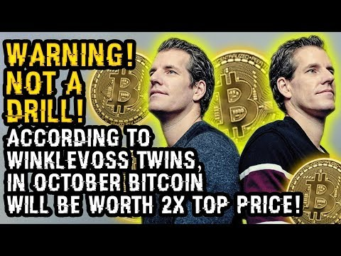 WARNING! NOT A DRILL! ACCORDING To WINKLEVOSS TWINS, In OCTOBER BITCOIN Will Be WORTH 2x TOP PRICE!
