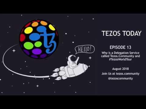 Tezos Today Ep 13: Why the name Tezos.Community and #TezosWorldTour