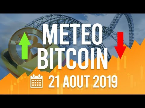La Météo Bitcoin FR – Mercredi 21 août 2019 – Crypto Fanta