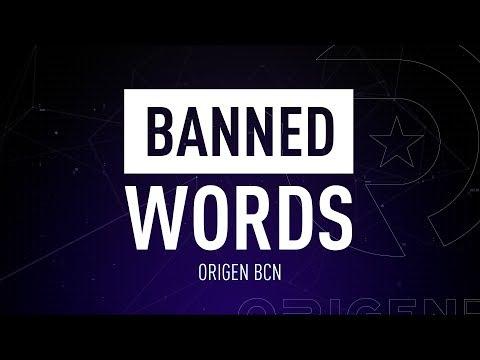 Banned Words: Origen BCN