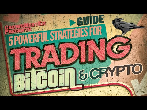 5 Powerful Trading Strategies For Trading Bitcoin & Cryptocurrencies