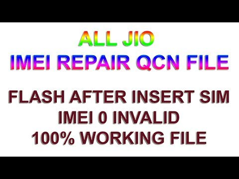 All Jio Phone Imei Qcn File jio flash after insert sim problem soled by qcn file
