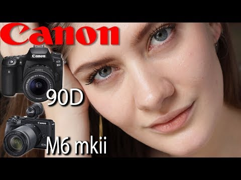 Canon EOS 90D and M6 MKII   Hands On