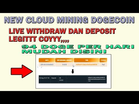 NEW CLOUD MINING DOGECOIN (LIVE DEPOSIT DAN WITHDRAW 100% LEGIT)