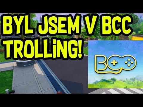 BYL JSEM V BCC TROLLING :o