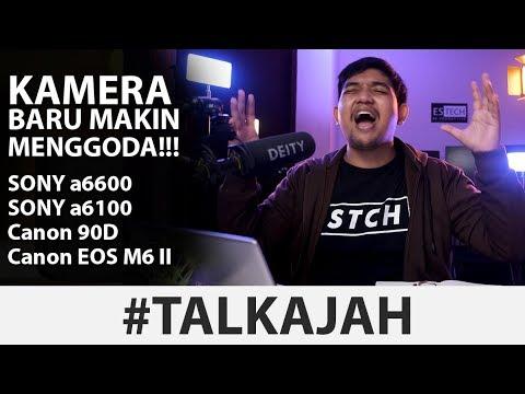 Kamera Baru Bikin Ngiler!!! | Canon Eos M6 II & Sony a6600 #TalkAjah