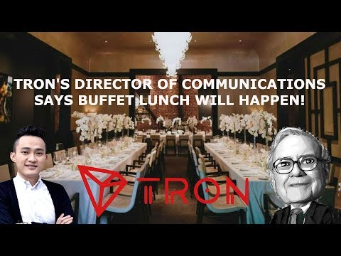 TRON'S DIRECTOR OF COMMUNICATIONS SAYS BUFFET LUNCH WILL HAPPEN!