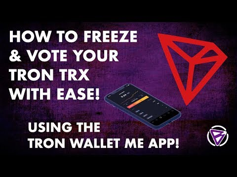 HOW TO FREEZE & VOTE YOUR TRON TRX WITH EASE USING THE TRON WALLET ME APP!