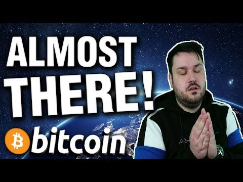 ALMOST THERE! Bitcoin Has It's Foot in the Door…