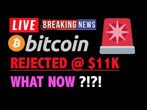 Bitcoin REJECTED @ $11K! What Now?❗️LIVE Crypto Trading Analysis TA & BTC Cryptocurrency Price News