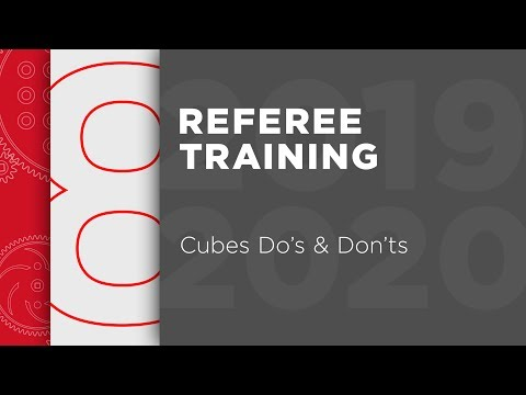 VRC Tower Takeover – Referee Training – Chapter 8: Cube Do's & Don'ts