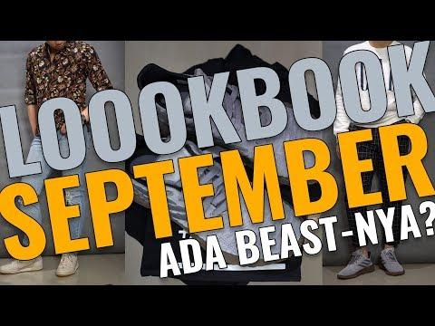 LOOKBOOK SEPTEMBER – ADA HYPEBEAST-nya (re-upload)