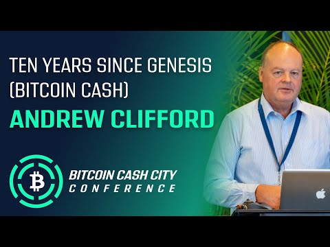 Ten Years Since Genesis (Bitcoin Cash) – Andrew Clifford