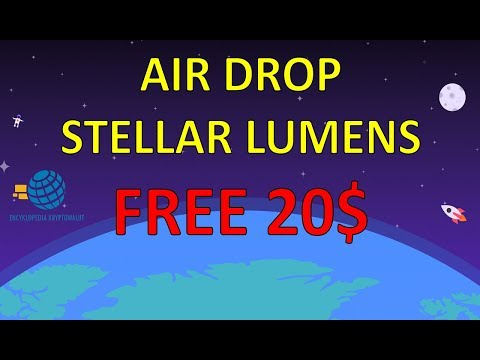 FREE 20$! NEW STELLAR LUMENS AIR DROP | ODBIERZ NOWY AIR DROP XML