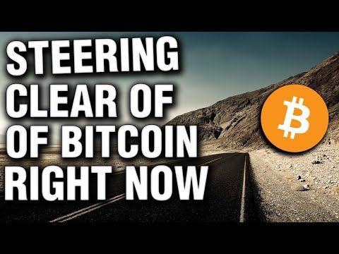 "Steering Clear of Bitcoin ""For Now"""