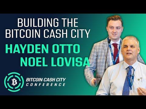 Building the Bitcoin Cash City – Noel Lovisa & Hayden Otto