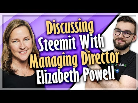 Discussing Steemit With Managing Director Elizabeth Powell | EP#122